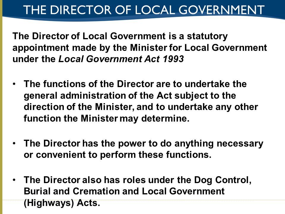 The Director of local government
