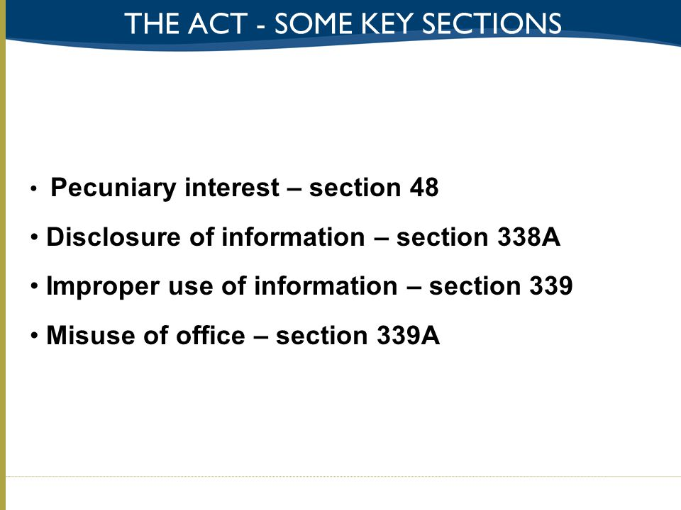 The act - some key sections