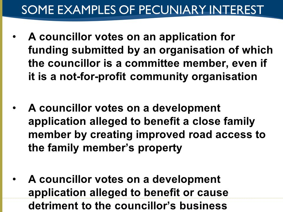 Some examples of pecuniary interest