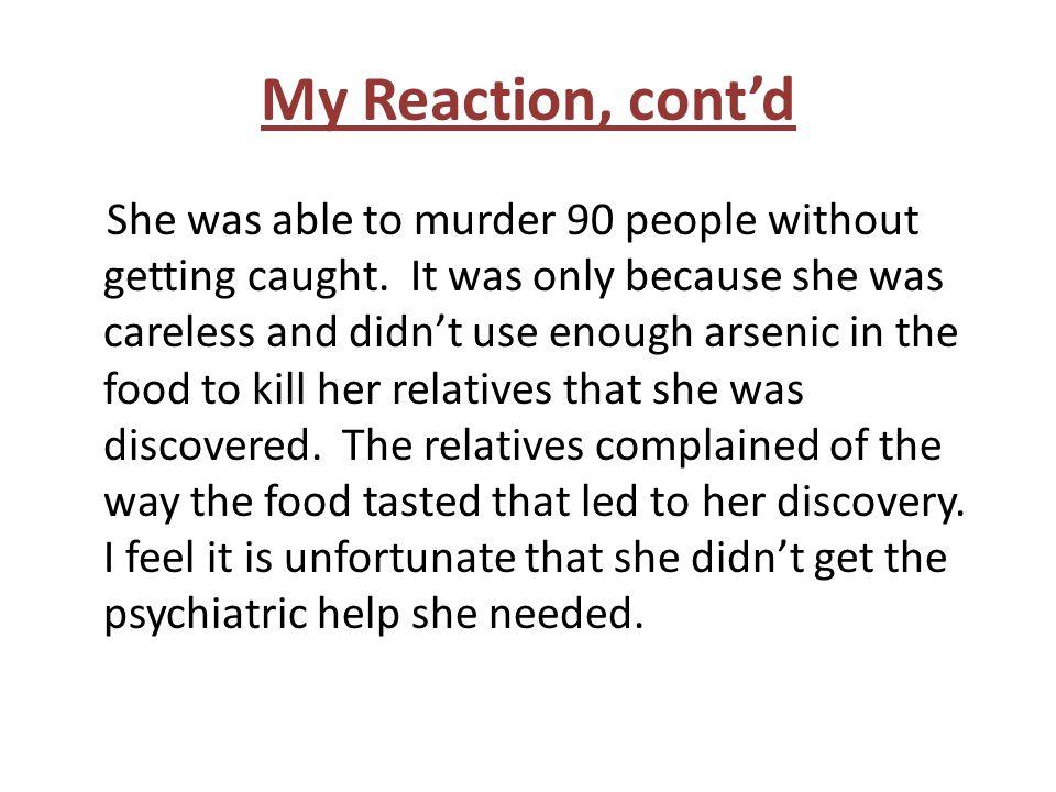 My Reaction, cont'd