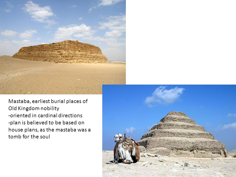 Mastaba, earliest burial places of Old Kingdom nobility