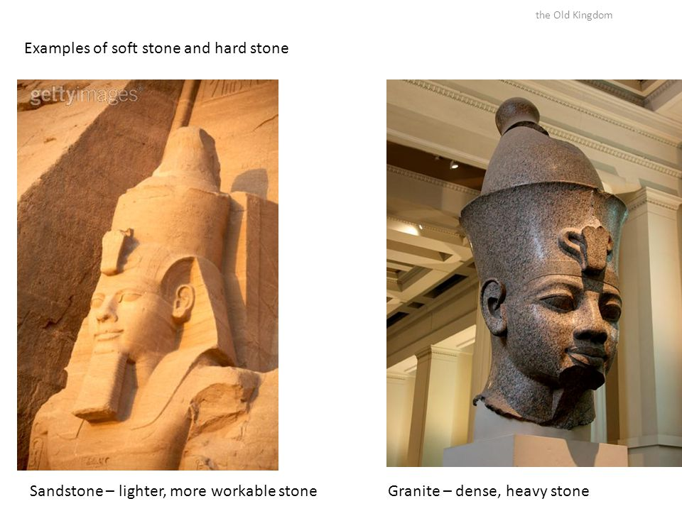 Examples of soft stone and hard stone