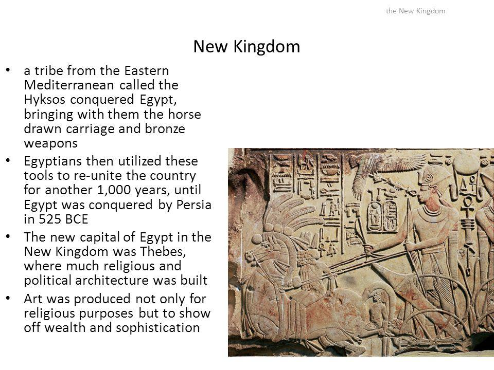 the New Kingdom New Kingdom.