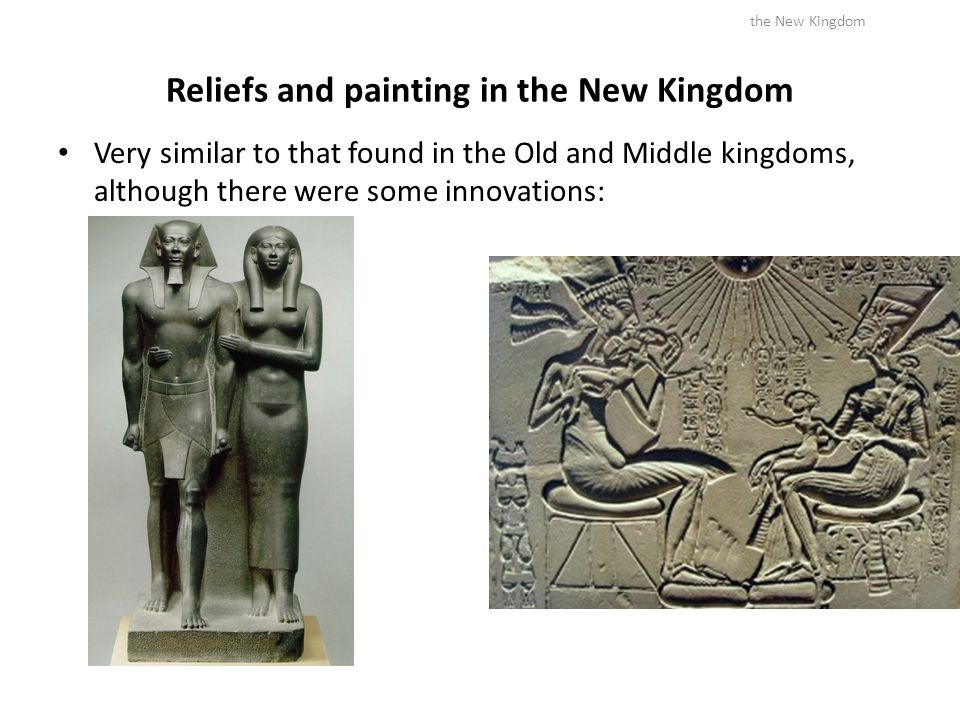 Reliefs and painting in the New Kingdom