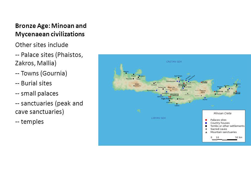 Bronze Age: Minoan and Mycenaean civilizations