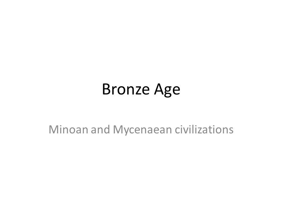 Minoan and Mycenaean civilizations