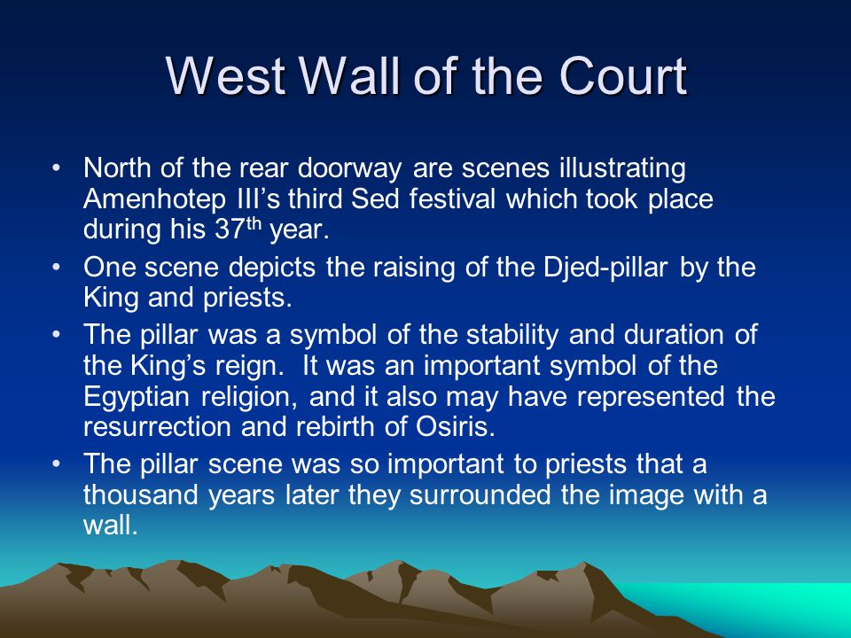 West Wall of the Court North of the rear doorway are scenes illustrating Amenhotep III's third Sed festival which took place during his 37th year.