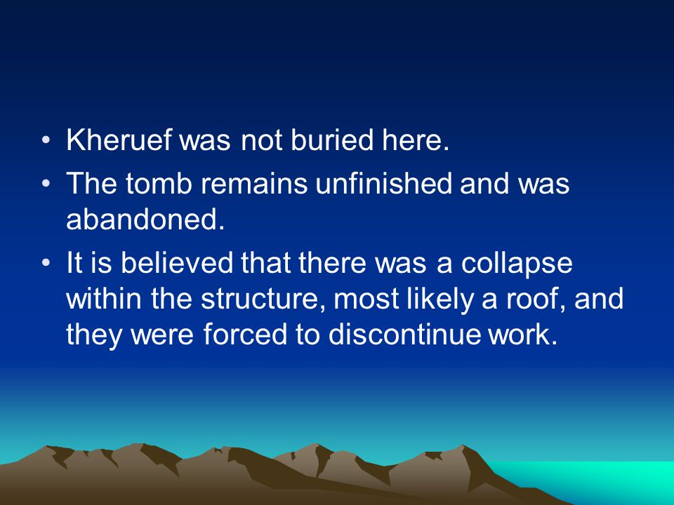 Kheruef was not buried here.