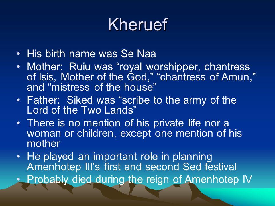 Kheruef His birth name was Se Naa