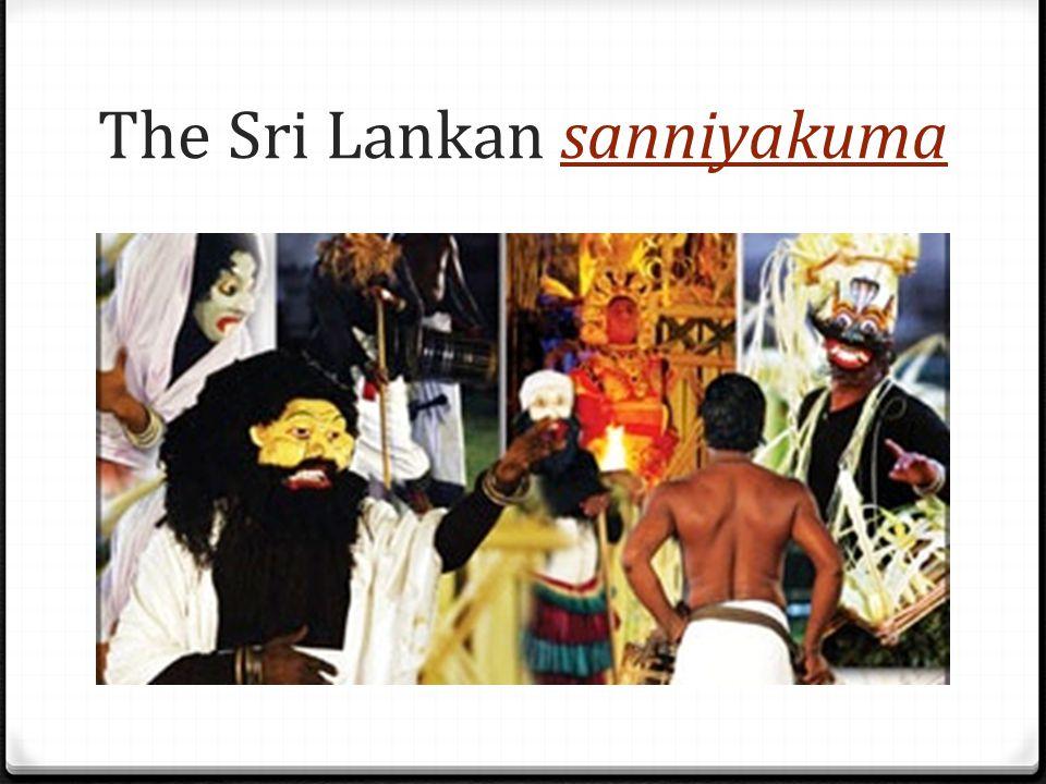 The Sri Lankan sanniyakuma