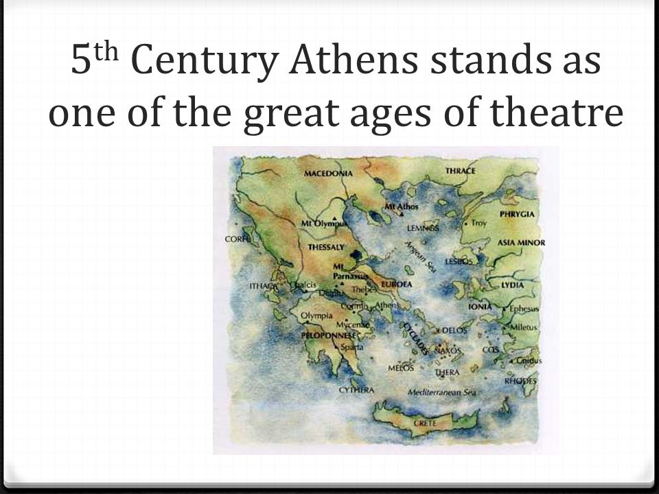 5th Century Athens stands as one of the great ages of theatre
