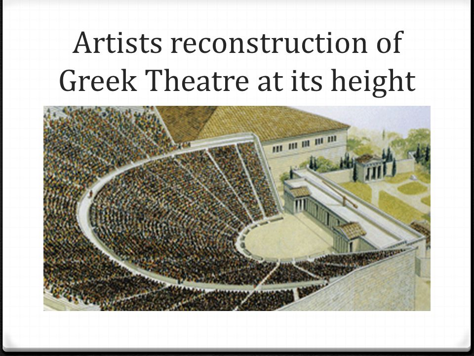 Artists reconstruction of Greek Theatre at its height