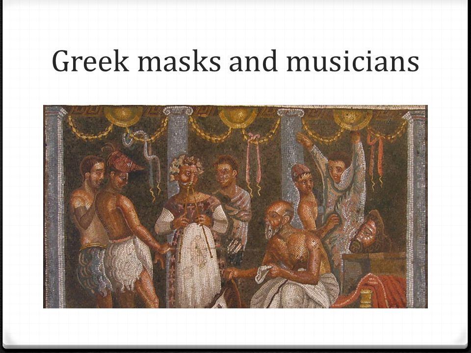 Greek masks and musicians