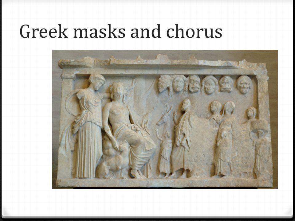 Greek masks and chorus