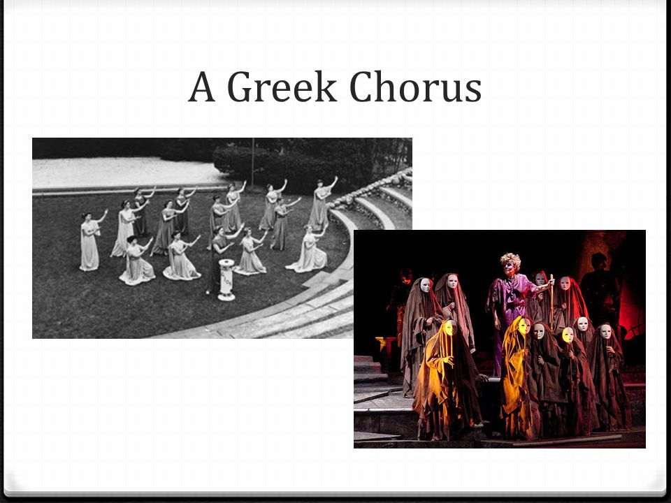 A Greek Chorus