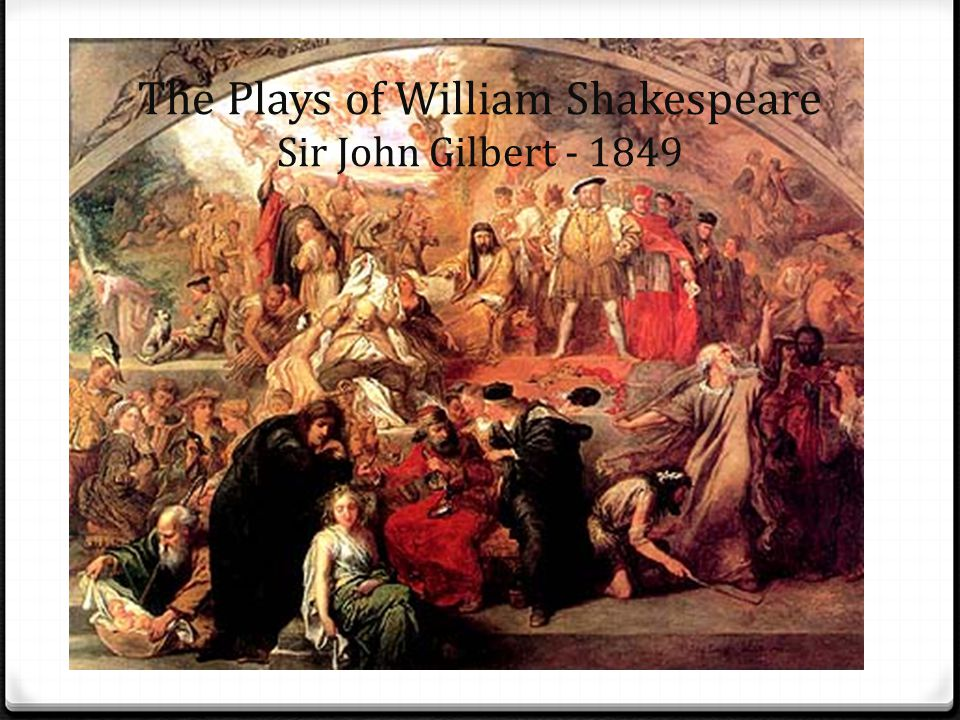 The Plays of William Shakespeare Sir John Gilbert - 1849