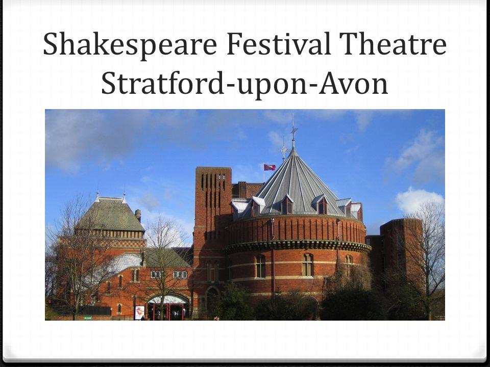 Shakespeare Festival Theatre Stratford-upon-Avon