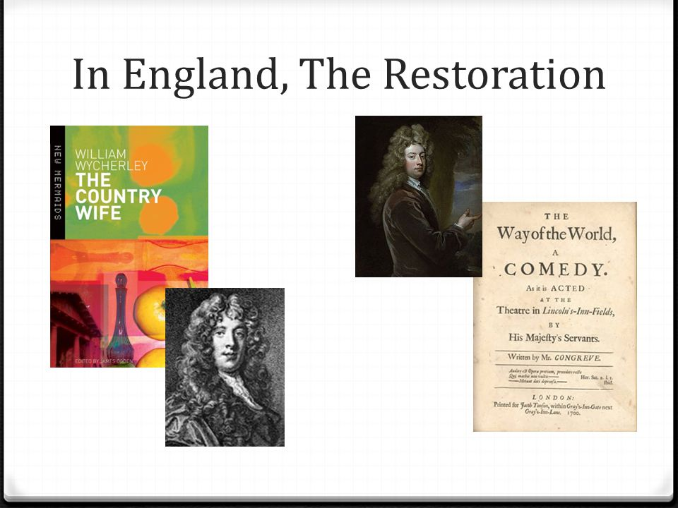 In England, The Restoration