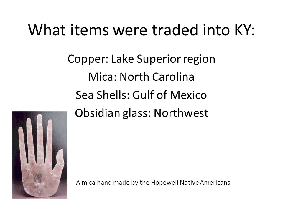 What items were traded into KY:
