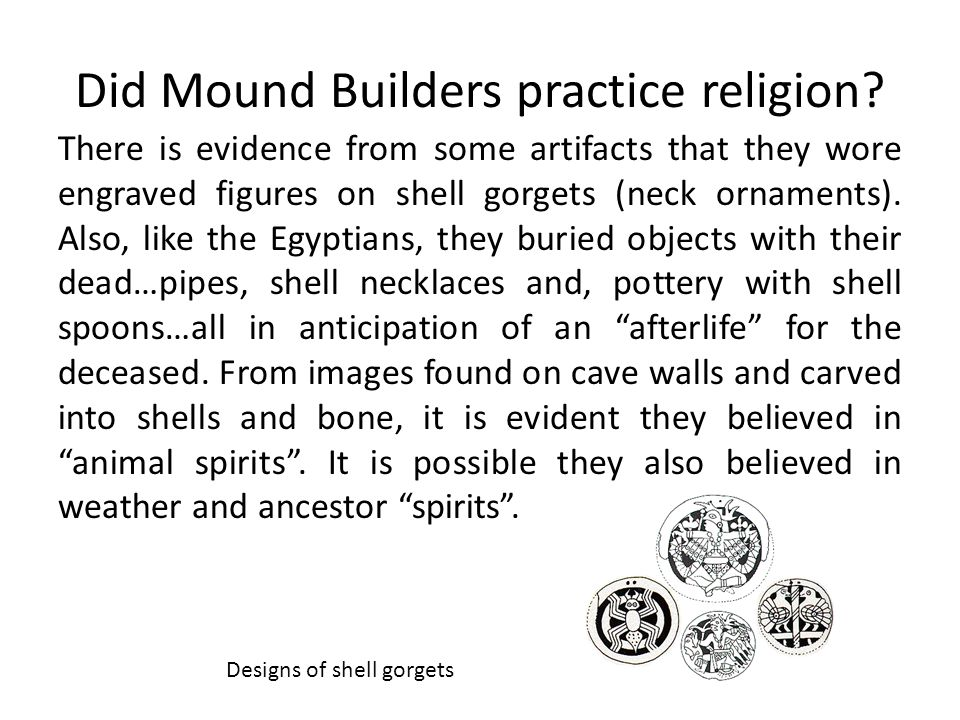 Did Mound Builders practice religion