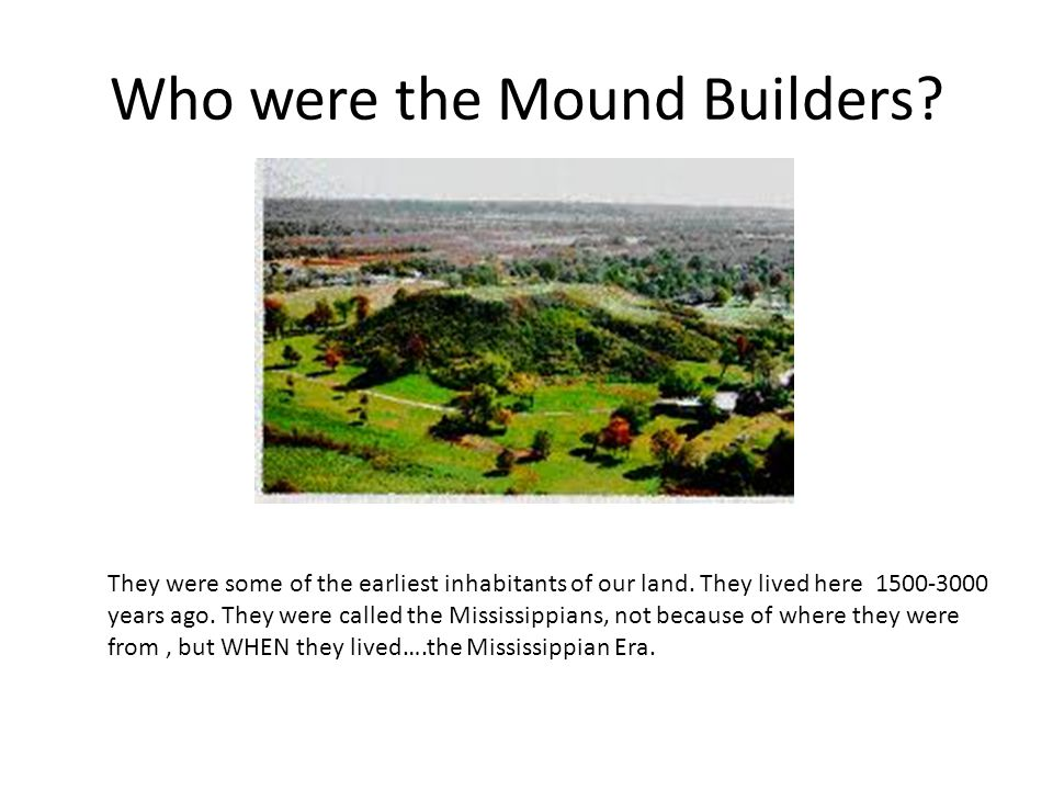 Who were the Mound Builders