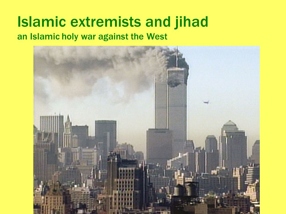 Islamic extremists and jihad an Islamic holy war against the West