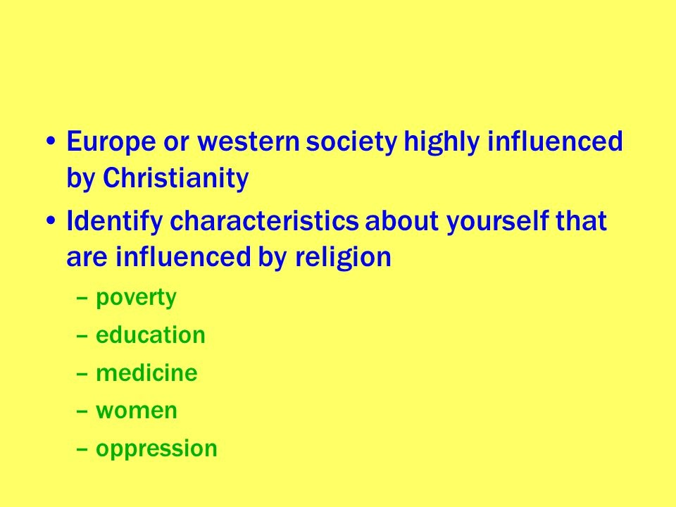 Europe or western society highly influenced by Christianity