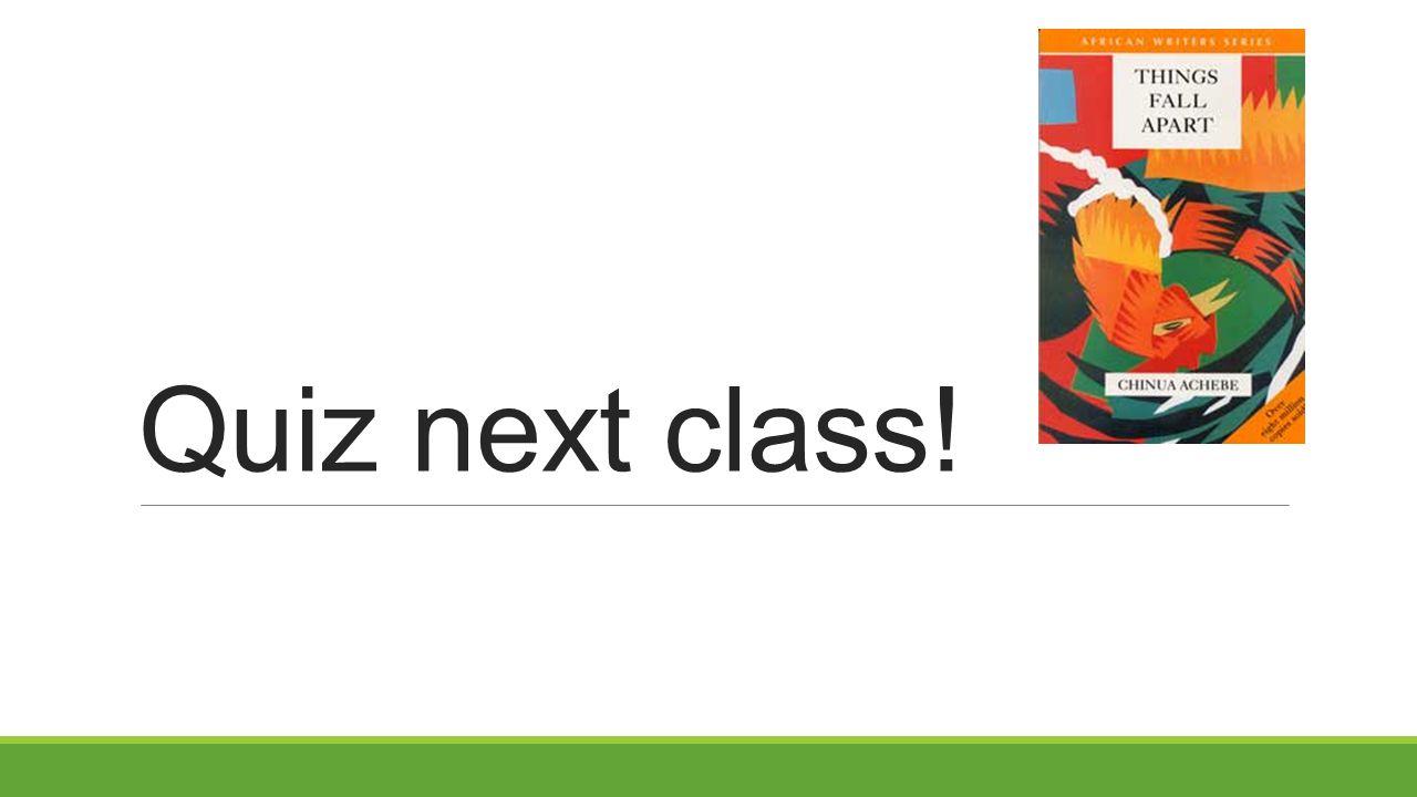 Quiz next class!