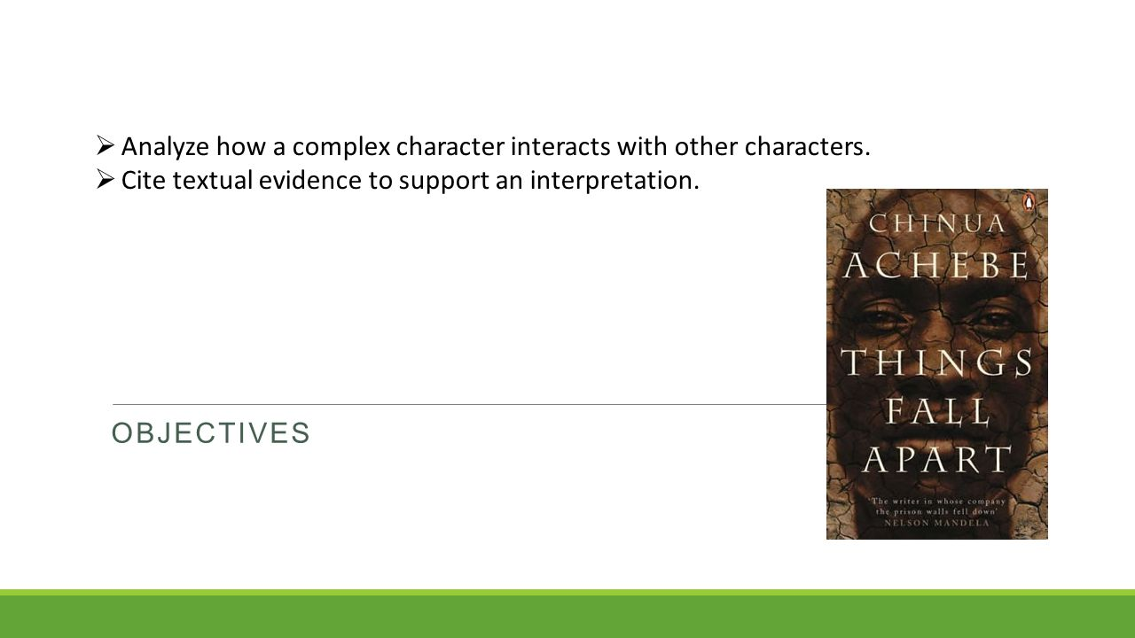 Analyze how a complex character interacts with other characters.