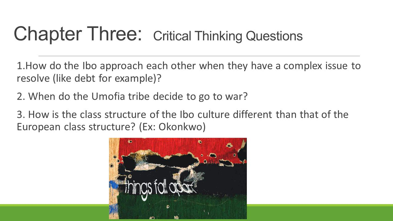 Chapter Three: Critical Thinking Questions