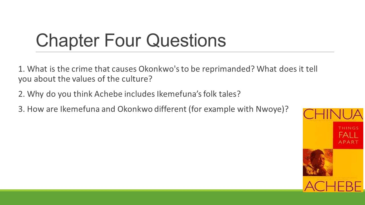 Chapter Four Questions