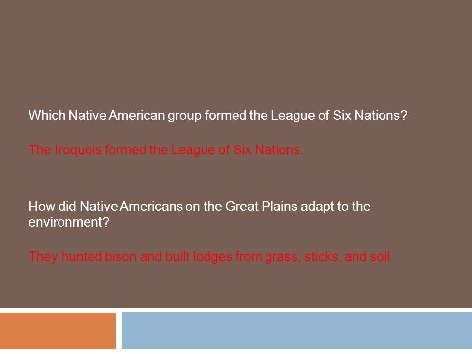 Which Native American group formed the League of Six Nations