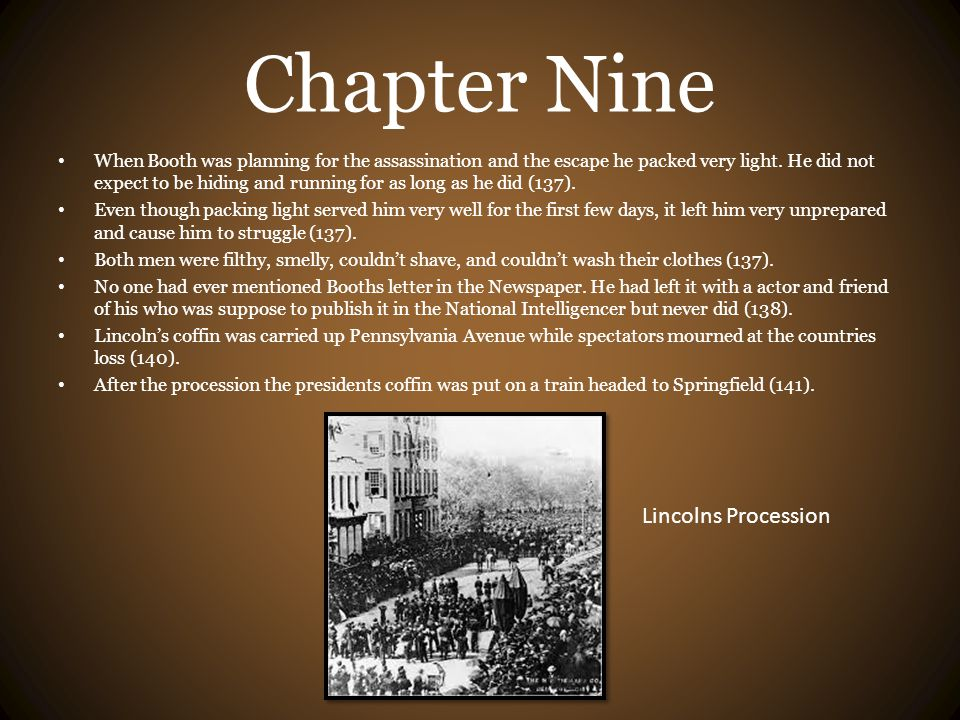 Chapter Nine Lincolns Procession
