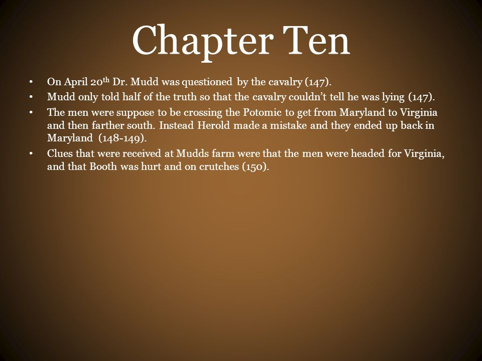 Chapter Ten On April 20th Dr. Mudd was questioned by the cavalry (147).