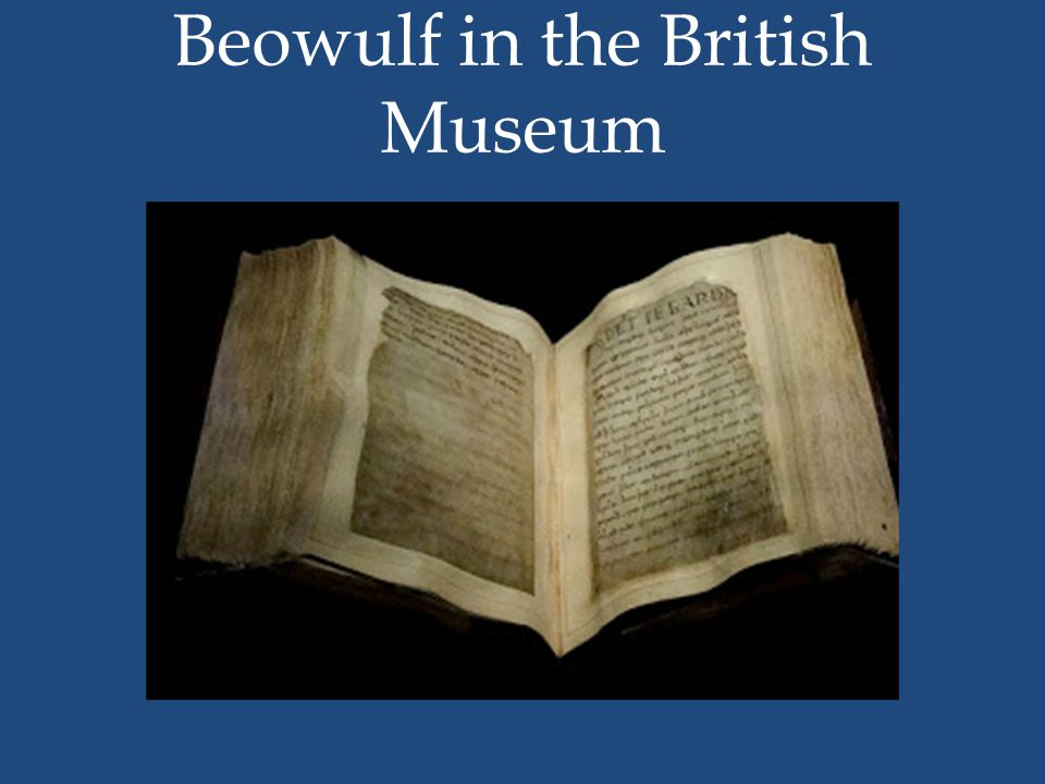 Beowulf in the British Museum