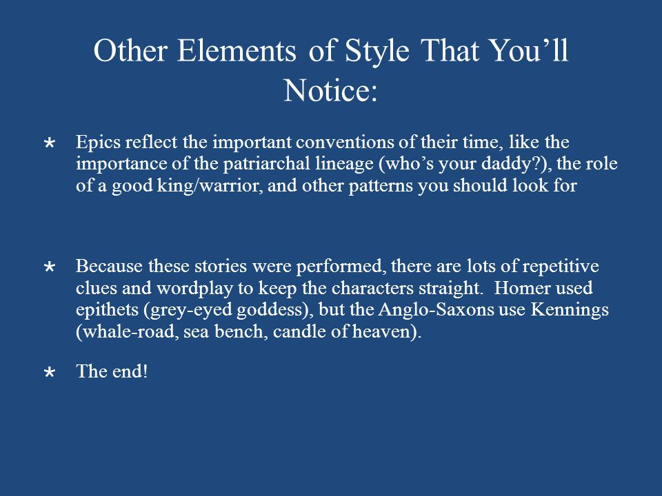 Other Elements of Style That You'll Notice:
