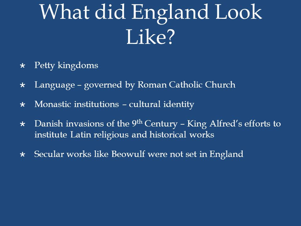 What did England Look Like