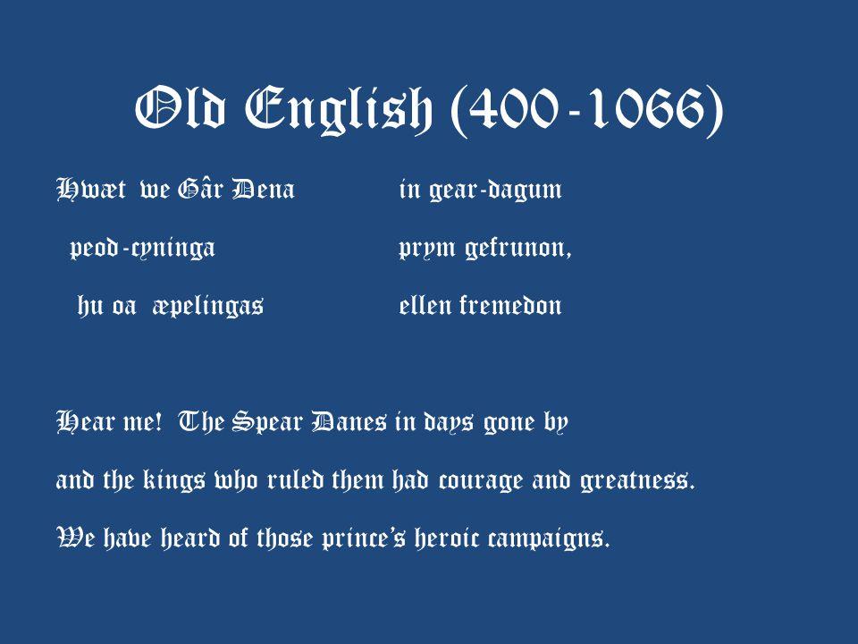 Old English (400-1066)