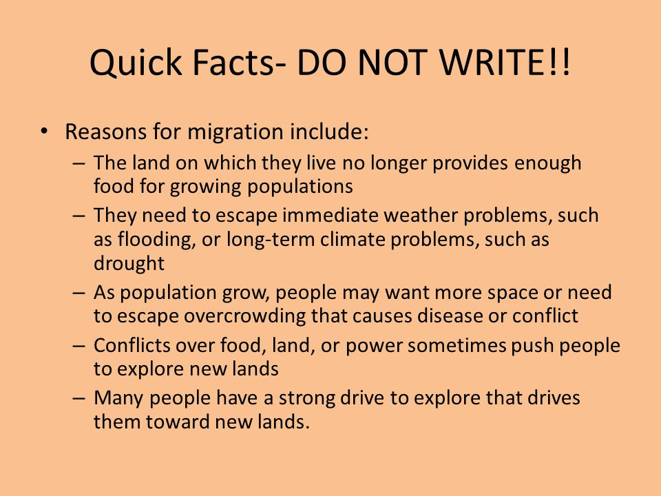 Quick Facts- DO NOT WRITE!!