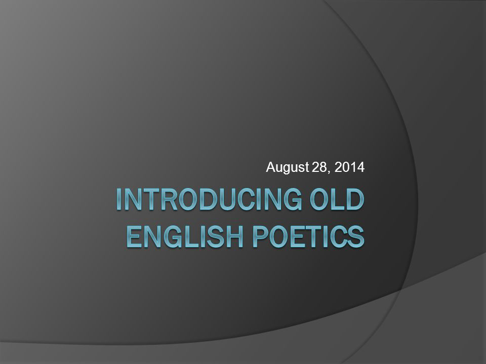 Introducing Old English Poetics