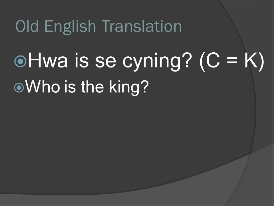 Old English Translation