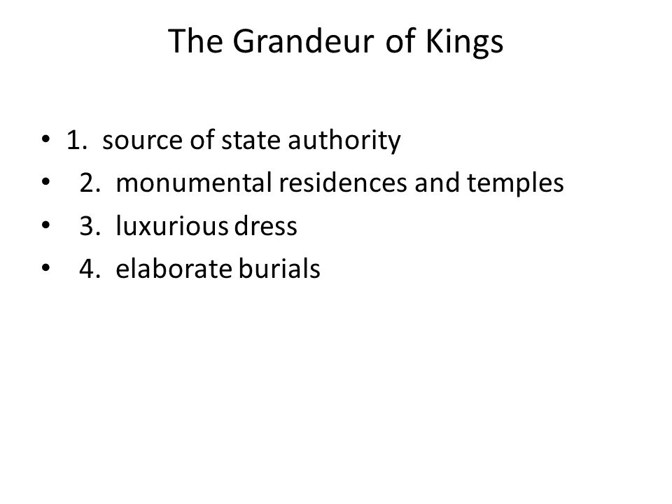 The Grandeur of Kings 1. source of state authority