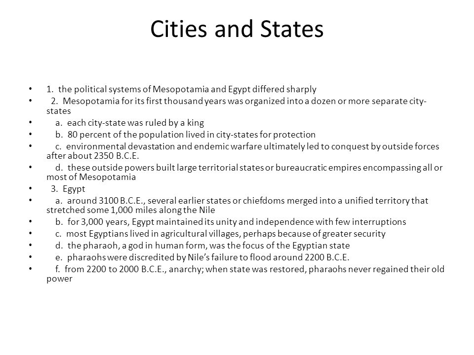 Cities and States 1. the political systems of Mesopotamia and Egypt differed sharply.