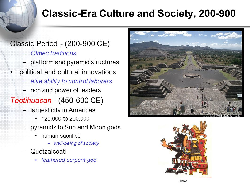 Classic-Era Culture and Society, 200-900