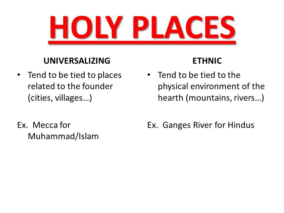 HOLY PLACES UNIVERSALIZING ETHNIC