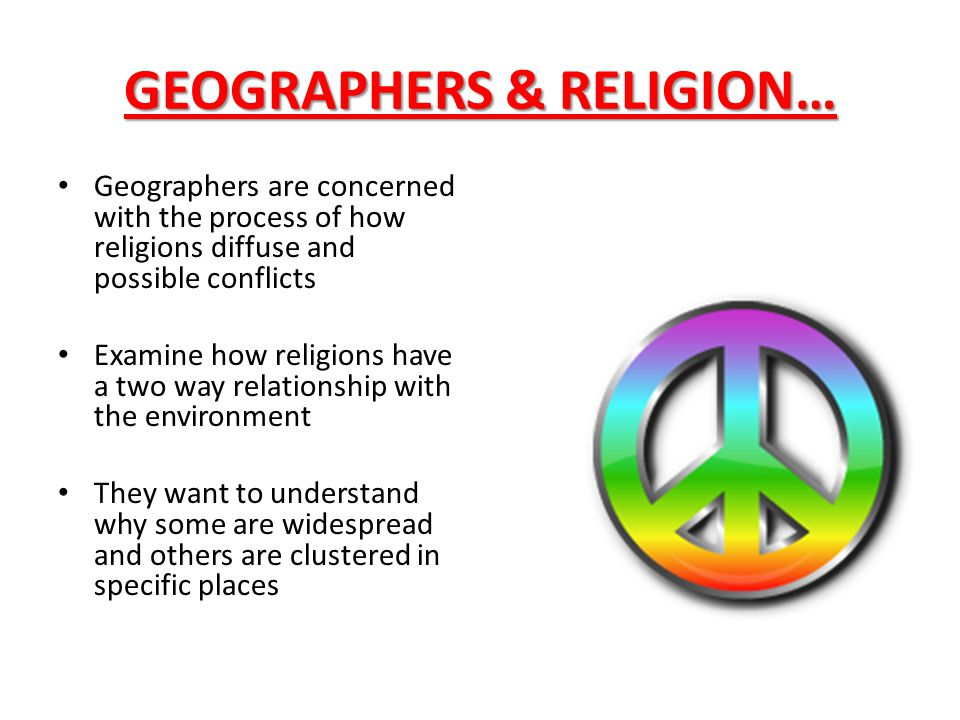 GEOGRAPHERS & RELIGION…