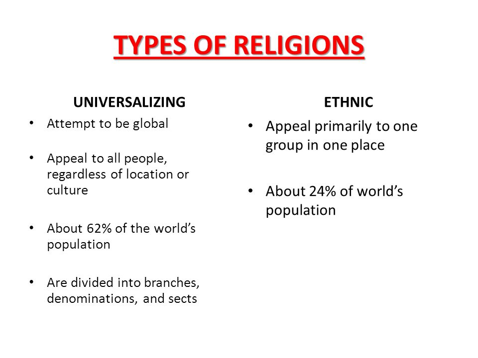 TYPES OF RELIGIONS UNIVERSALIZING ETHNIC