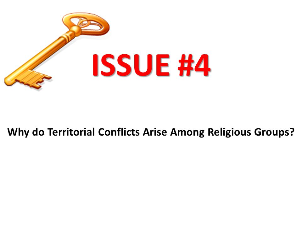 Why do Territorial Conflicts Arise Among Religious Groups