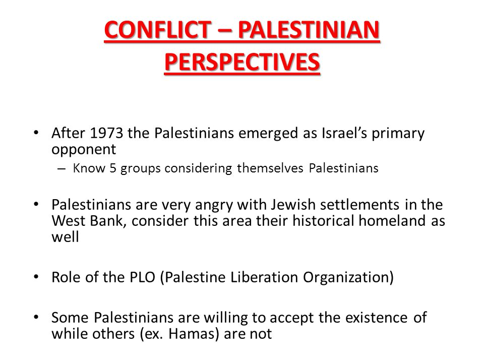 CONFLICT – PALESTINIAN PERSPECTIVES