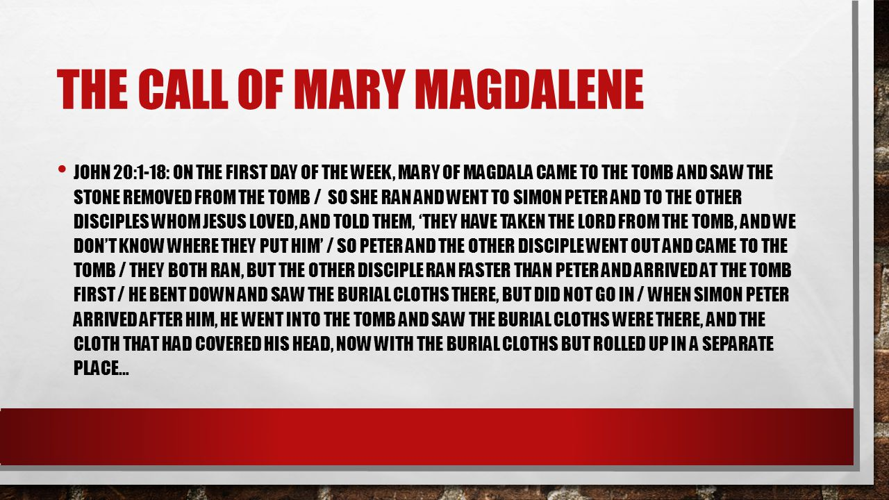 The call of mary Magdalene